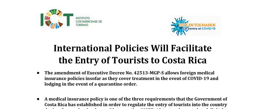 International Policies Will Facilitate the Entry of Tourists to Costa Rica
