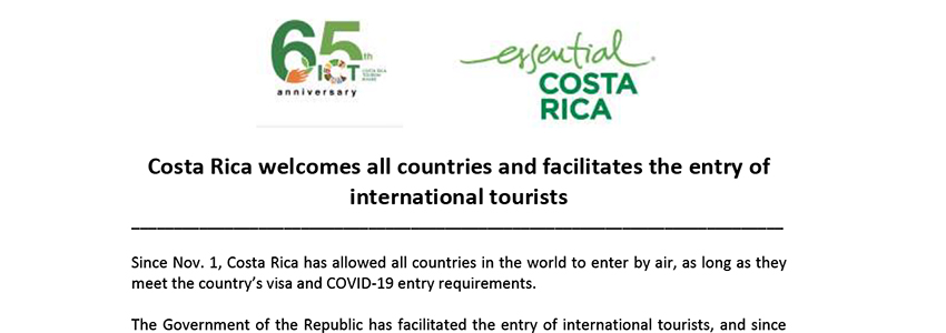 Statement Costa Rica welcomes all the countries of the world and facilitates the entry of tourists